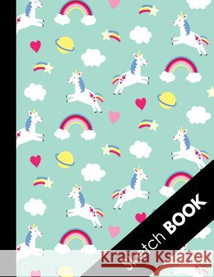 Sketch Book: Sketchbook With Blank Paper For Sketching Drawing Writing and Doodling ( Pretty Magical Unicorn Rainbow Pattern Cover Draw It Press 9781081448325
