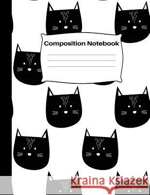 Composition Notebook: 8.5 x 11, 100 pages: Cute Black and White Kawaii Kitty Cat Wide Ruled Lined Journal: School Notebooks Home School Press 9781082310935
