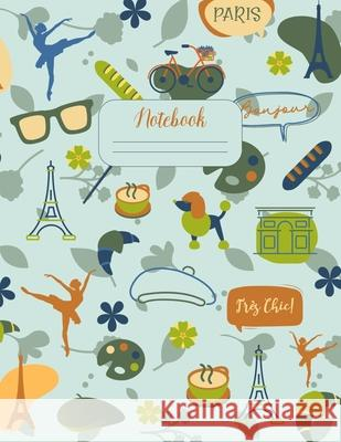 Notebook: Retro Chic Paris - Standard ruled paper - Doing work is more fun in a cute notebook One Busy Press 9781086318258