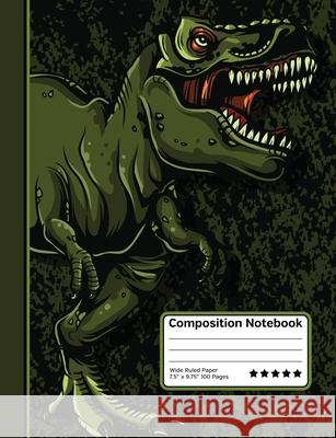 Tyrannosaurus Rex Dinosaur T-Rex Composition Notebook: Wide Ruled Line Paper Notebook for School, Journaling, or Personal Use. Toptier Composition Bookstore 9781086446395