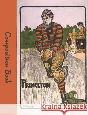 Princeton Composition Book: College Rule Notebook H. G. Laskey Paper Trail Journals 9781086761689