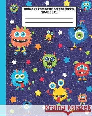 Primary Composition Notebook: With Story Space and Dotted Mid Line Grades K-2 Monsters with Skateboards Notebook For Boys Creative School Co 9781086941593