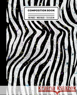 Composition Book: Wide Ruled Zebra Print Space Galaxy Writing Notebook Culture of Pop 9781087271354