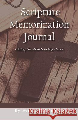 Scripture Memorization Journal Sereta Collington 9781087803494