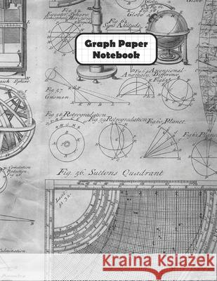 Graph Paper Notebook: Old Map Design Grid Paper Quad Ruled 4 Squares Per Inch Large Graphing Paper 8.5