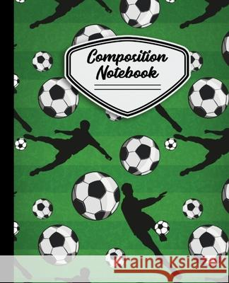 Composition Notebook: Soccer Balls and Players with Grass Background Wide Ruled 7.5 X 9.25 - 110 Pages Soccer Composition Notebooks 9781088993637