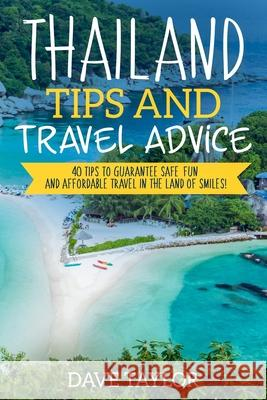 Thailand Travel Tips Dave Taylor 9781089103646