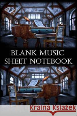 Blank Music Sheet Notebook: Piano Themed Music Sheet Notebook - Perfect gift for piano students Amadeus Musicart 9781089361718