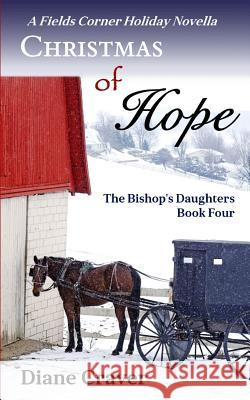 Christmas of Hope Diane Craver 9781090376633