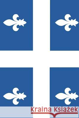 Quebec Flag Journal: Blank Lined Journal Wanderlust Writer 9781090553973