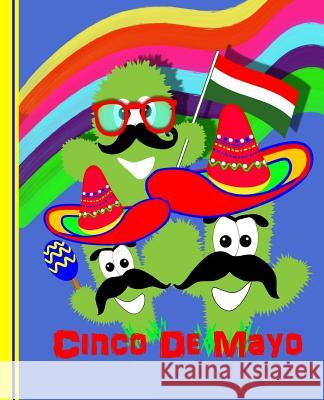 Cinco de Mayo: Composition Writing Notebook Shayley Stationery Books 9781091088207