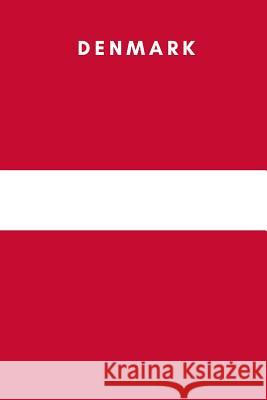 Denmark: Country Flag A5 Notebook (6 X 9 In) to Write in with 120 Pages White Paper Journal / Planner / Notepad Katech Journal Publishers 9781091805293