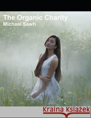 The Organic Charity Michael Sawh 9781091986114