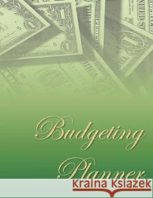 Budgeting Planner: A Simple 52-Week Journal for Beginners to Track Income and Expenses, Set Financial Goals, and Create a Budget Budgeting Bliss 9781092124348
