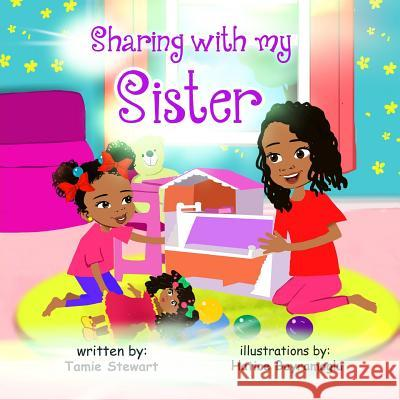 Sharing with My Sister Tamie Stewart 9781092821797