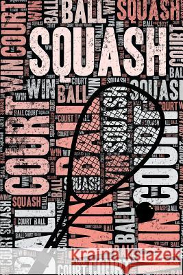 Womens Squash Journal: Cool Blank Lined Womens Squash Lovers Notebook For Player and Coach Elegant Notebooks 9781095549599