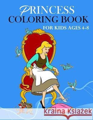 Princess Coloring Book: For Kids Ages 4-8 (US Edition) Jane Charles 9781095702109