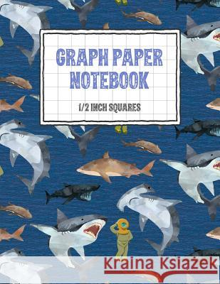 Graph Paper Notebook 1/2 Inch Squares: Shark Themed 0.50