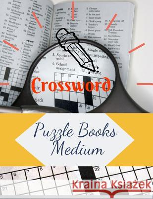 Crossword Puzzle Books Medium: Crossword Word Hot Season Criss Cross, The New York Times Monday Through Friday Easy to Tough Crossword Puzzles Samurel M. Kardem 9781095946626