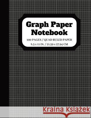 Graph Paper Notebook: Squared Graphing Paper - Quad Ruled - 5 squares per inch - 100 pages - 8.5 x 11 in. Johan Publishers Nadine Pitt 9781095995365