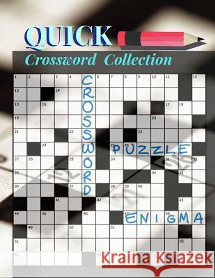 Quick Crossword Collection: Crossward Puzzles, Easy Puzzles and Brain Games Includes Word Searches Find the Differences For All Ages! Crurtis L. Rocihon 9781096717478
