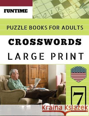 Crossword puzzle books for adults large print: Funtime Crosswords Easy Magic Quiz Books Game for Adults - Large Print (Find a Word for Adults & Senior Fun Time Jenna Olsson 9781096766940