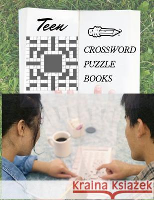 Teen Crossword Puzzle Books: Crossword Puzzles for Kids Easy to Hard Levels, Reproducible Worksheets for Classroom & Homeschool Use (Relaxing Puzzl Braedley N. Melllon 9781096913696
