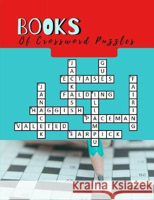 Books Of Crossword Puzzles: The Week Rest Easy Crossword Puzzles For Adults (Relaxing Puzzles & Unique Crossword Puzzle Series) Jsephar A. Fannaei 9781097385539