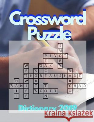Crossword Puzzle Dictionary 2019: Brain Games - Crossword Puzzles - Large Print, Games for Every Day quick crossword collection puzzle book brain (USA Keytom D. Altenai 9781097804733