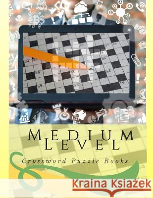 Medium Level Crossword Puzzle Books: Fun & Easy Crosswords Award, easy crossword puzzles crosswords in easy-to-read, Vocabulary and Memory Children's Keytom D. Altenai 9781097809516