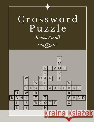 Crossword Puzzle Books Small: Crosswords for Adults Crossword Puzzles and Word Searches Easy Fun-Sized Puzzles Extra (Easy Crossword Puzzle ) Keytom D. Altenai 9781097810420