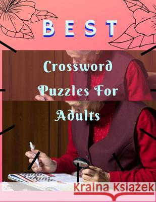 Best Crossword Puzzles For Adults: Crossowrd Puzzle Books For Kids And Adults Word find ... search hidden words puzzles, Amazing Activity Book. Laytomai G. Goddei 9781098786854