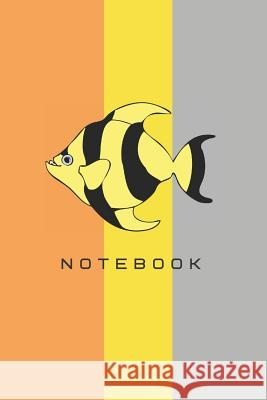 Notebook: Fish Theme Cover Notebook Magda Isaac 9781099077616