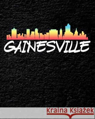Gainesville: Daily Weekly and Monthly Planner for Organizing Your Life Dt Productions 9781099139819