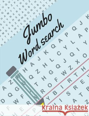 Jumbo Word Search: Brain Games - Relax and Solve, Word Search, Easy-to-see Full Page Seek and Circle Word Searches to Challenge Your Brai Jetayi M. Borksi 9781099557279