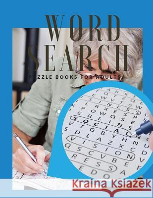 Word Search Puzzle Books For Adults: Word Search Puzzles Spring Edition, Word Games Activity Workbook / Perfect for adults or kids. Jetayi M. Borksi 9781099669514
