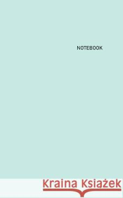Notebook: Unlined/Unruled/Plain Journal Notebook (5 x 8) - 100 Pages (50 Sheets) - Pastel: Pistachio Cover - White Paper Maria Truett 9781099675546
