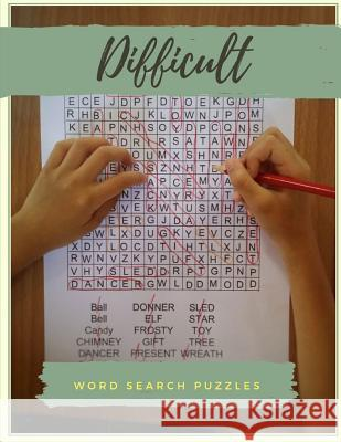 Difficult Word Search Puzzles: Word Search For Everyone, Find Puzzles for everyone with Fun Themes! (Word Search Puzzle Books) Virniagi D. Sanjack 9781099967566