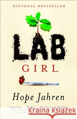 Lab Girl Hope Jahren 9781101873724
