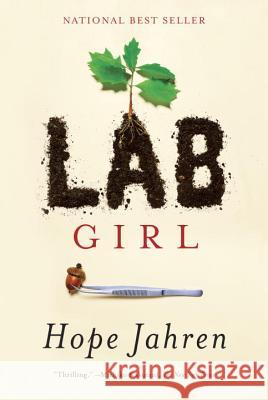 Lab Girl Hope Jahren 9781101874936