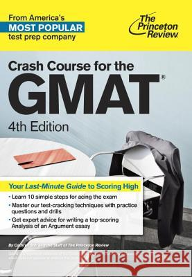 Crash Course for the Gmat, 4th Edition Princeton Review 9781101881668