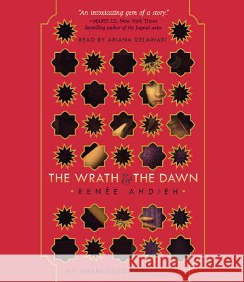 The Wrath and the Dawn - audiobook Renee Ahdieh 9781101892237