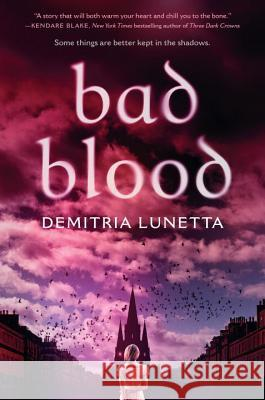 Bad Blood Demitria Lunetta 9781101938058