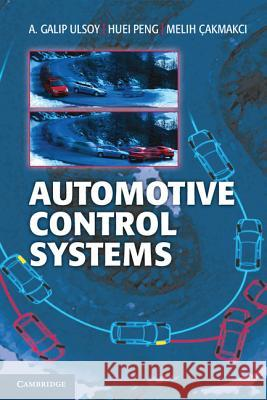 Automotive Control Systems A Galip Ulsoy 9781107010116 0