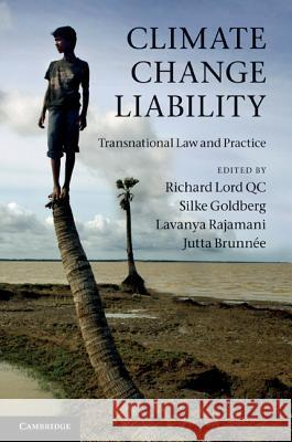 Climate Change Liability: Transnational Law and Practice Jutta Brunnee 9781107017603