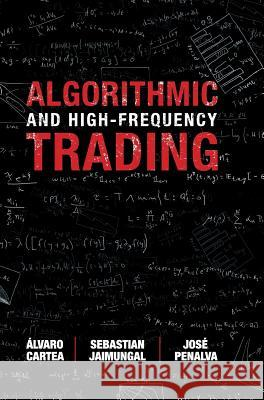 Algorithmic and High-Frequency Trading lvaro Cartea 9781107091146