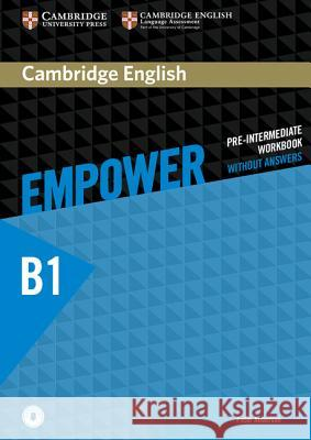 Cambridge English Empower Pre-Intermediate Workbook Without Answers with Downloadable Audio Anderson Peter 9781107488762