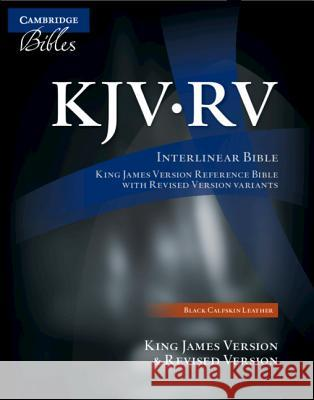 The KJV/RV Interlinear Bible, Black Calfskin Leather, RV655:X  9781107630932
