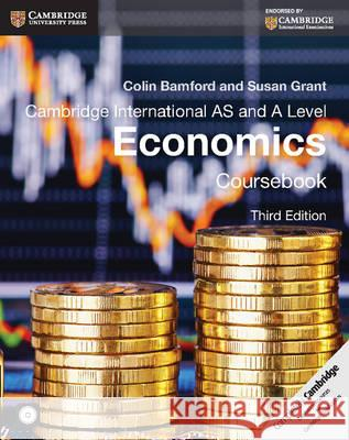 Cambridge International AS and A Level Economics Coursebook [With CDROM] Colin Bamford Susan Grant 9781107679511
