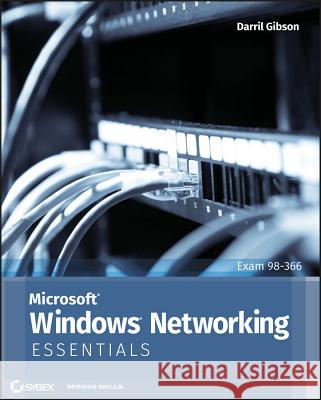 Microsoft Windows Networking Essentials Darril Gibson 9781118016855